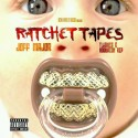 Joff Major - Ratchet Tapes mixtape cover art
