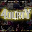 Welome To The 4ourty 2 mixtape cover art