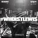 #WHOISTLEWIS mixtape cover art