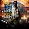 Akon - One Man Band Man mixtape cover art