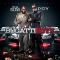 Bugatti Boyz (Rick Ross & Diddy) mixtape cover art
