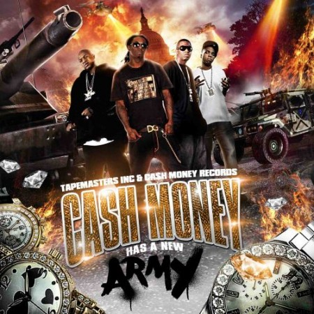 Cash Money Has A New Army Hosted By Tapemasters Inc Free