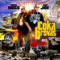 Rick Ross & Fat Joe - Coka Brovas mixtape cover art