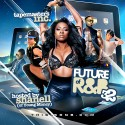 The Future Of R&B 32 (Hosted By Shanell) mixtape cover art