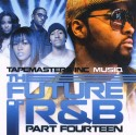 The Future Of R&B, Pt. 14 (Hosted by Musiq Soulchild) mixtape cover art