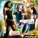 The Future Of R&B, Part 20 (Hosted by Ciara & Missy) mixtape cover art