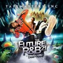 The Future Of R&B 21 (Hosted By Danity Kane) mixtape cover art
