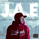 J.A.E. - Just My Thoughts mixtape cover art