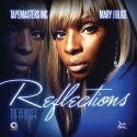 Mary J. Blige - Reflections (The Remixes) mixtape cover art
