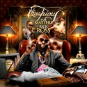 Rick Ross - Illustrious mixtape cover art