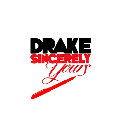 Sincerely Yours Drake Unknown