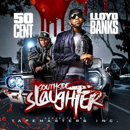 spottbillig neue niedrigere Preise 2019 professionell Southside Slaughter (50 Cent & Lloyd Banks) - Tapemasters Inc.