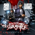 Southside Slaughter (50 Cent & Lloyd Banks) mixtape cover art