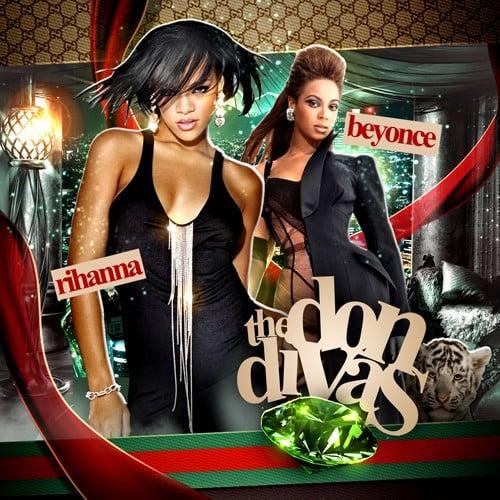 Rihanna beyonce the don divas unknown - Beyonce diva download ...