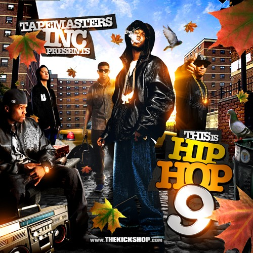 Tapemasters Inc - This Is Hip Hop 9 Mixtape