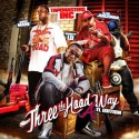 Three The Hood Way (ATL Edition) mixtape cover art