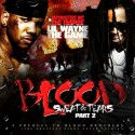 Lil Wayne & The Game - Blood, Sweat & Tears, Part 2 mixtape cover art