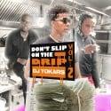 Don't Slip On The Drip 2 mixtape cover art