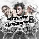 Street Gospel 8 mixtape cover art