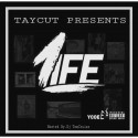 TayCut - 1Life mixtape cover art