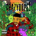 CrazyDope! mixtape cover art