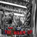 The Warm Up mixtape cover art