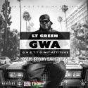 LT Green - GWA mixtape cover art