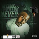 Rubbaband Smitty - Now Or Never mixtape cover art