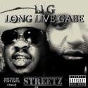 Streetz - Long Live Gabe mixtape cover art