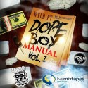 Wyld PT - Dope Boi Manual mixtape cover art