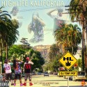 Highlife ODG - Highlife Kalifornia mixtape cover art