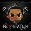 RE - The Regeneration Project mixtape cover art