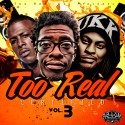 Too Real Certified 3 mixtape cover art