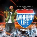 Louch - Wahoo Life mixtape cover art