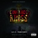 Yung Chris & D.E.C - Comeback Kings mixtape cover art