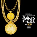 Band-A-Holics (Hosted By Doe Boy) mixtape cover art