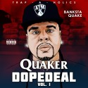 Banksta Quake - Quaker Dope Deal mixtape cover art
