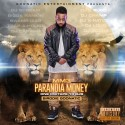 Birddie Goonatic - Paranoia Money mixtape cover art