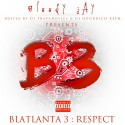 Bloody Jay - Blatlanta 3 mixtape cover art
