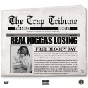 Bloody Jay - Real Niggas Losing mixtape cover art