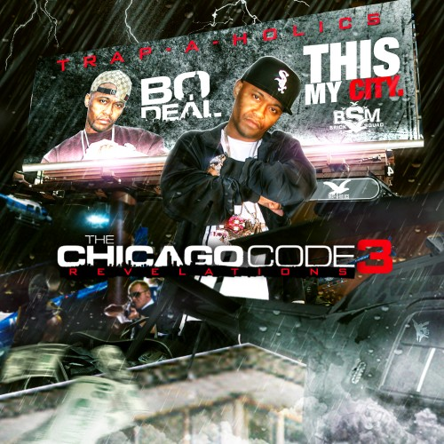 Bo Deal x Trap-A-Holics – The Chicago Code 3 [Mixtape]