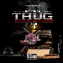 Bo Deal - Thug Education 101 mixtape cover art