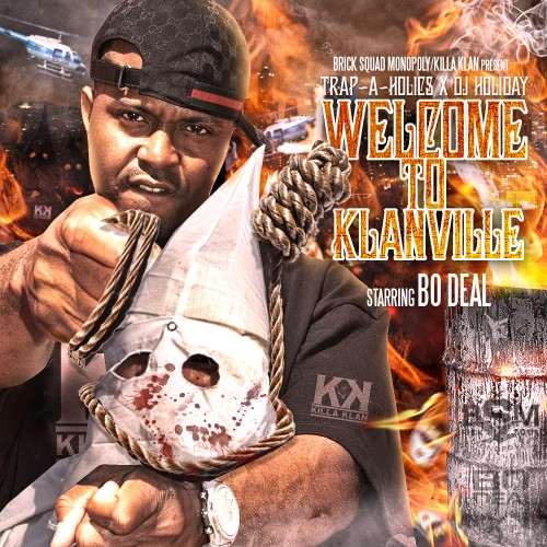 Bo Deal – Welcome To Klanville [Mixtape]
