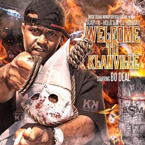 Bo Deal – Welcome To Klanville [Mixtape]
