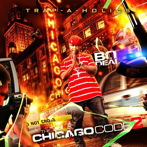 Bo Deal x Trap-A-Holics – The Chicago Code 2 [Mixtape]