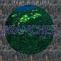 Branchez Vol. 1 mixtape cover art