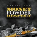 Cartel MGM - Money, Powder, Respect mixtape cover art