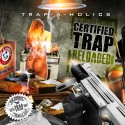 Certified Trap Reloaded mixtape cover art