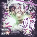 CKent - 93 Gas mixtape cover art