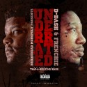 D Dash & Frenchie - Underrated mixtape cover art